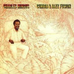 LPs Charles Mingus - Cumbia & jazz fusion - Changes one - Live