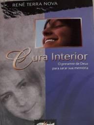 Cura Interior - O Presente De Deus Para Sarar Sua Memória