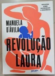 Revolução Laura - Manuela D'Avila