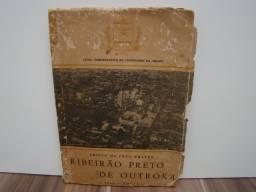 Livro Ribeirão Preto de Outrora (centenário da cidade) Autor: Prisco da Cruz Prates