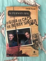 Livro Juvenil!! O Guia de Caça de Bobby Singer!
