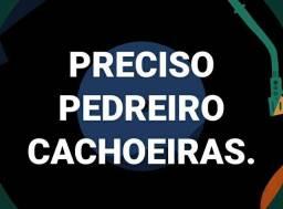 PROCURO PEDREIRO