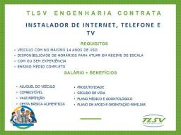 Oportunidade para instalador internet e telefone