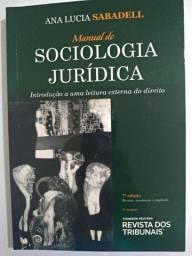 LIVRO MANUAL DE SOCIOLOGIA JURÍDICA - ANA LUCIA SABADEL