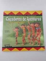 Livro Infantil - Caçadores De Aventuras