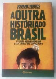 Livro - A Outra História Do Brasil