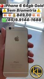 iPhone 6 64gb Gold ?Sem Biometria