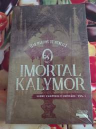Livro - O Imortal Kalymor, volume 1
