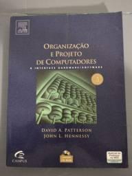 Organização e Projeto de Computadores - A Interface Hardware / Software
