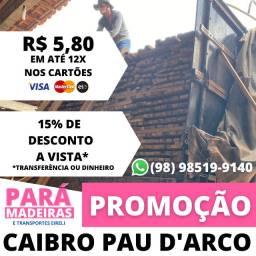 Promoção Caibros Pau D'arco
