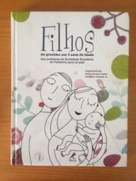 Livro Filhos: da gravidez aos 2 anos de idade mais dois livros de brinde