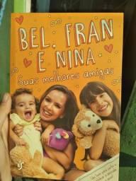 Livro:Bel,Fran e Nina suas melhores amigas