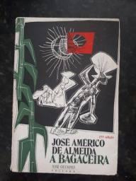 Livro: A bagaceira - José Américo de Almeida