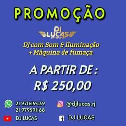 DJ LUCAS   SOM E ILUMINAÇÃO + MÁQUINA DE FUMAÇA