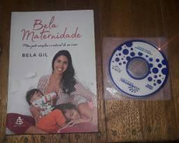 Livro Bela Maternidade da Bela Gil Sustentável Minimalista Perfeito