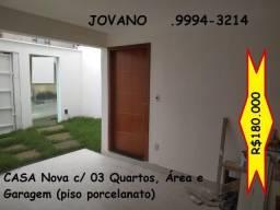 (R$180.000) Casa Nova c/ 03 Quartos, Área e Garagem.- Bairro Altinópolis