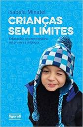 Título do anúncio: Livro Crianças sem Limites - Isabela Minatel