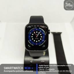 Smartwatch W26 + com Pulseira milanesa