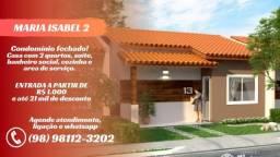 Cond. Maria Isabel 2 - Região Araçagi - Entrada a partir de R$ 1.000
