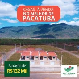 Casa financiada em Pacatuba * ***