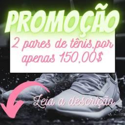 Dois pares de tênis por 150 reais!.