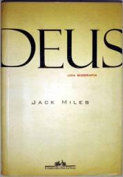 Deus: uma Biografia - Jack Miles