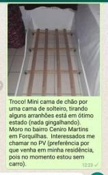Troco mini cama de chão por cama de solteiro (APENAS TROCA)