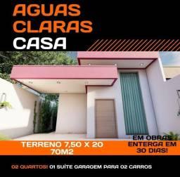 CASA NOVA NO ÁGUAS CLARAS// BEM PRÓXIMO DA AV DAS TORRES//