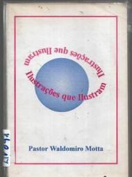 ilustrações que ilustran - pr. waldomiro motta