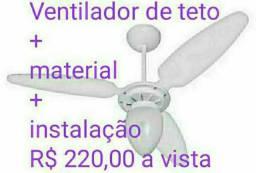 Ventilador + instalação + material = R$ 220,00