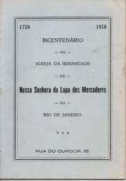 Bicentenário da Igreja  Irmandade de Nossa Senhora da Lapa dos Mercadores - José Heitgen