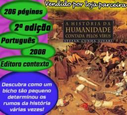 """Livro """"A história da humanidade contada pelos vírus"""", 2008, 206 páginas"""