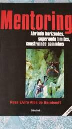 Livro Mentoring: Abrindo Horizontes, Superando Limites, Construindo Caminhos