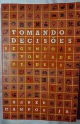 Tomando decisões segundo o senhor