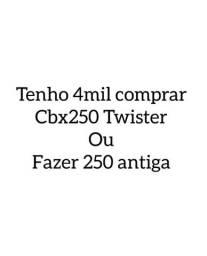 Compro 4mil comprar cbx 250 Twister ou Fazer 250 ano 2008