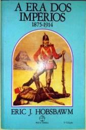 A era dos Impérios: 1875 - 1914 - 5ª Edição - Eric J. Hobsbawm