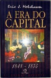A era do Capital: 1848 - 1875 - 5ª Edição Revista - Eric J. Hobsbawm
