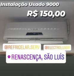 Instalação Ar Usado já Completo R$ 150,00 - *