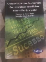 Livro Gerenciamento da carreira do executivo brasileiro: uma ciência exata