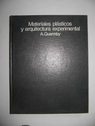 Materiales Plásticos Y Arquitectura Experimental - A.quarmby