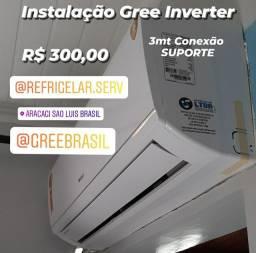 Instalação Ar Inverter Com 3 Metros Conexão R$ 300,00 9000 - Normal R$ 250,00
