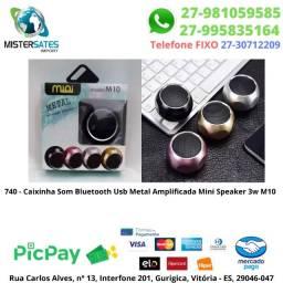 740 - Caixinha Som Bluetooth Usb Metal Amplificada Mini Speaker 3w M10