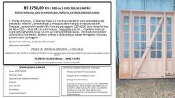 Título do anúncio:  porta francesa 200 x 210 montada completa entrega imediata $ 1750,00 ou 5 x 380,00nova