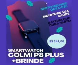 Smartwatch Colmi P8 Plus + Brinde