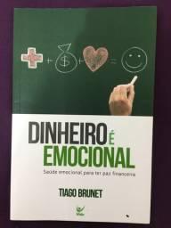 Livro Dinheiro é emocional - Tiago Brunet