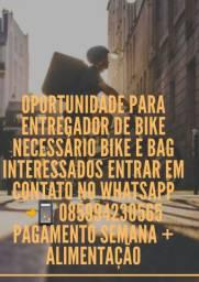 Oportunidade para entregador de bike
