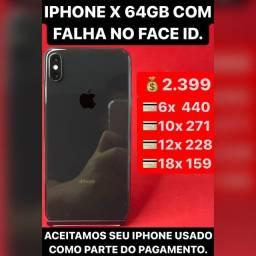 iPhone X 64gb com falha no Face ID, aceitamos seu iPhone usado como parte do pagamento.