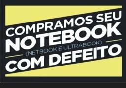 Compramos notebooks com defeitos, Celulares com defeitos e trincados !