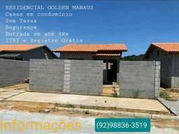 #6 - Casas novas no Residencial Golden Manaus