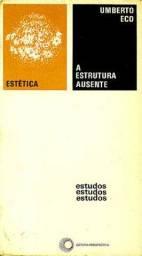 A Estrutura Ausente - Umberto Eco